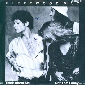 Fleetwood Mac: Not That Funny / Think About Me