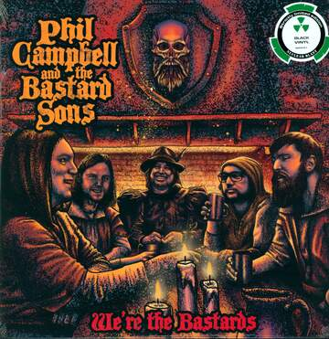 Phil Campbell & The Bastard Sons: We're The Bastards