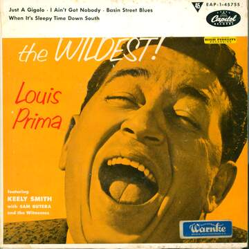 Louis Prima / Keely Smith / Sam Butera And The Witnesses: The Wildest