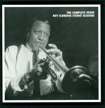 Roy Eldridge: The Complete Verve Roy Eldridge Studio Sessions