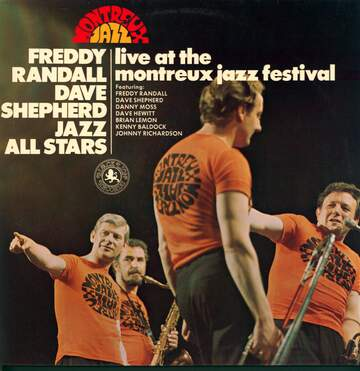 Freddy Randall Dave Shepherd Jazz All Stars: Live At The Montreux Jazz Festival