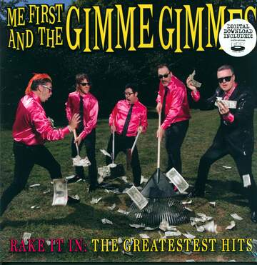 Me First & The Gimme Gimmes: Rake It In: The Greatestest Hits