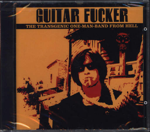GUITAR FUCKER - The Transgenic One-Man-Band From Hell - LP
