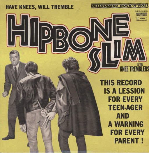 HIPBONE SLIM AND THE KNEE-TREMBLERS - Have Knees Will Tremble - LP