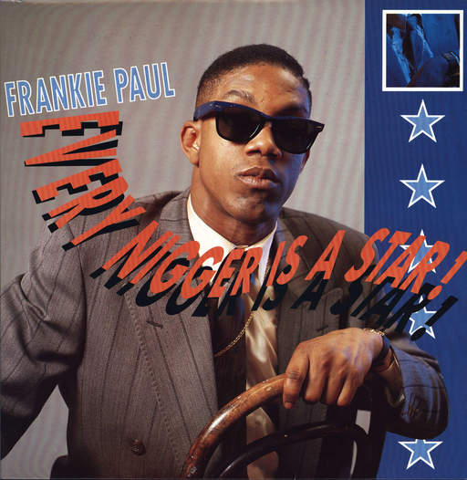 FRANKIE PAUL - Every Nigger Is A Star! - 33T