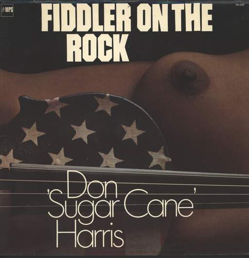 DON ''SUGARCANE'' HARRIS - Fiddler On The Rock - LP