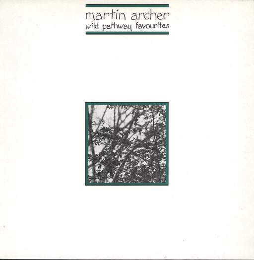 MARTIN ARCHER - Wild Pathway Favourites - LP