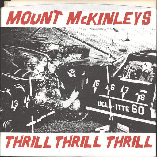 MOUNT MCKINLEYS - Thrill Thrill Thrill - 7inch (SP)