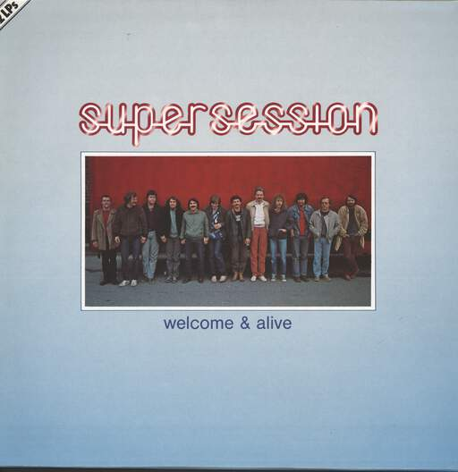 SUPER SESSION - Welcome & Alive - LP x 2