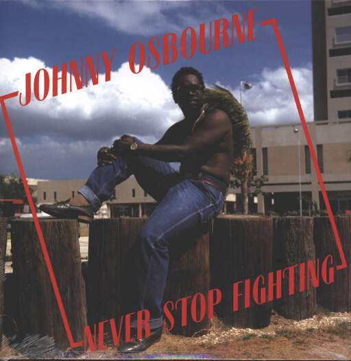 JOHNNY OSBOURNE - Never Stop Fighting - 33T