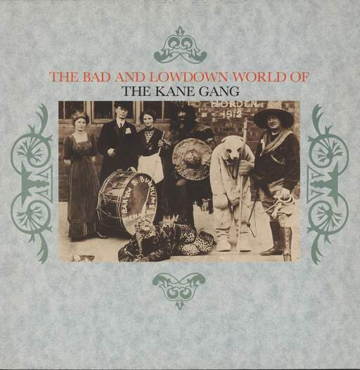 KANE GANG - The Bad And Lowdown World Of - LP