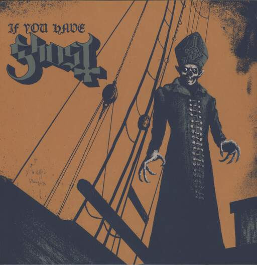 GHOST - If You Have Ghost - 12 inch 45 rpm