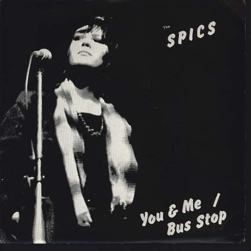 SPICS - You & Me / Bus Stop - 7inch (SP)