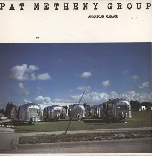 PAT METHENY GROUP - American Garage - LP