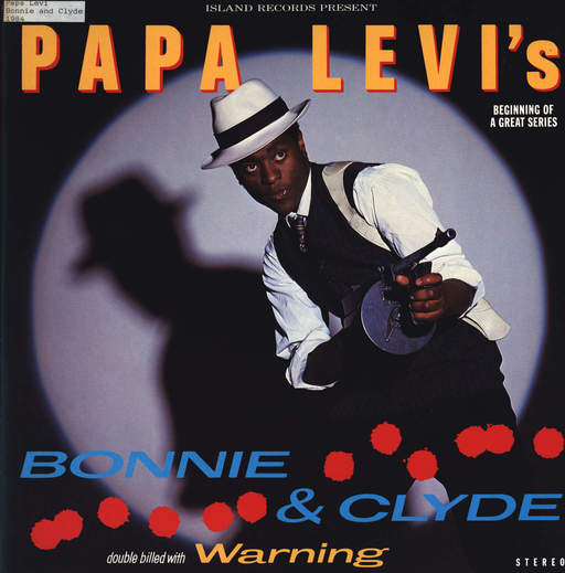 PAPA LEVI - Bonnie & Clyde / Warning - 12 inch 45 rpm