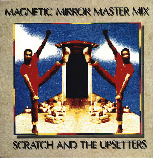 VARIOUS - Magnetic Mirror Master Mix - Scratch And The Upsetters - LP