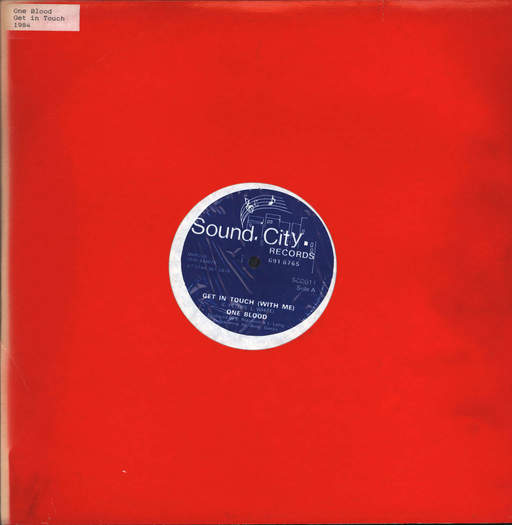 ONE BLOOD - Get In Touch (With Me) - 12 inch 45 rpm