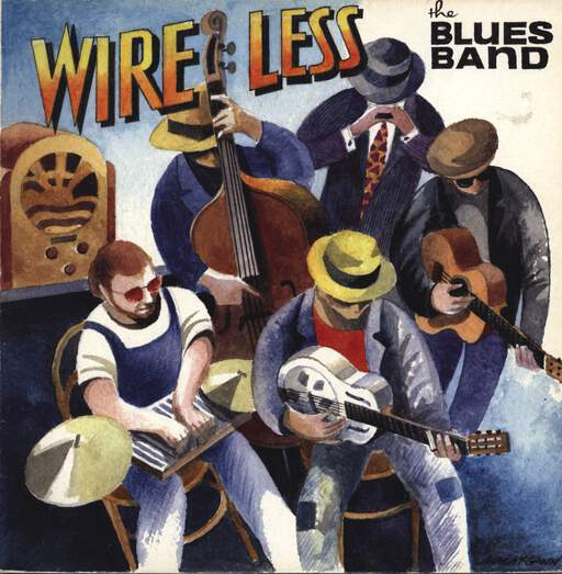 THE BLUES BAND - Wire Less - LP