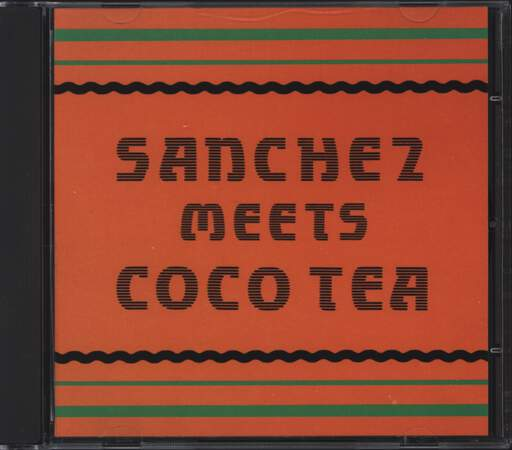 SANCHEZ - Sanchez Meets Coco Tea - CD