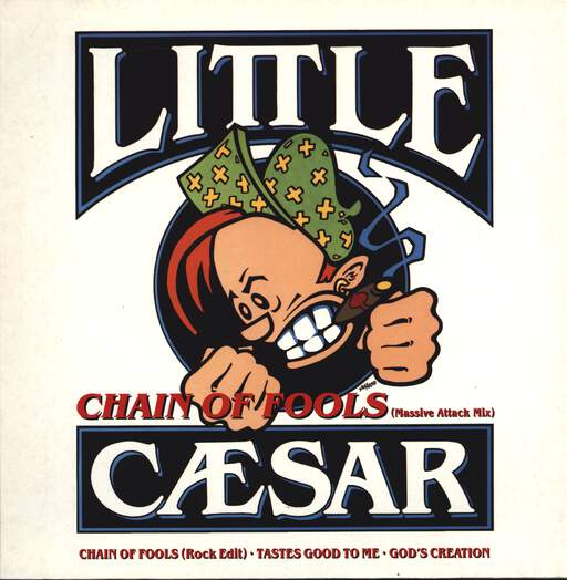 LITTLE CAESAR - Chain Of Fools - 12 inch 45 rpm