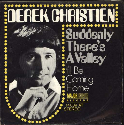 DEREK CHRISTIEN - Suddenly There's A Valley - 7inch (SP)