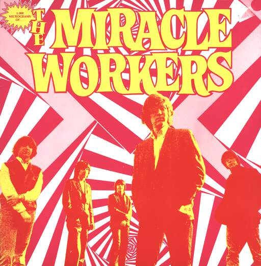 1000 Microgramms Of The Miracle Workers
