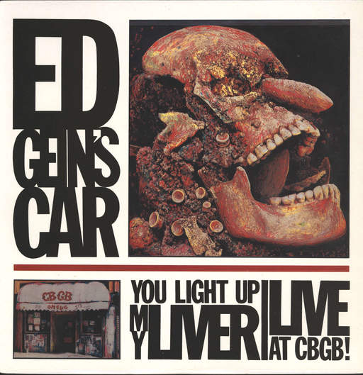 ED GEIN'S CAR - You Light Up My Liver (Live At CBGB!) - LP
