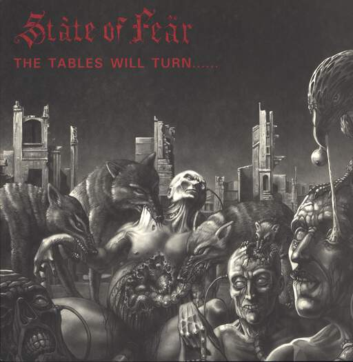 STATE OF FEAR - The Tables Will Turn...... And It's You Who's Going To Suffer - LP