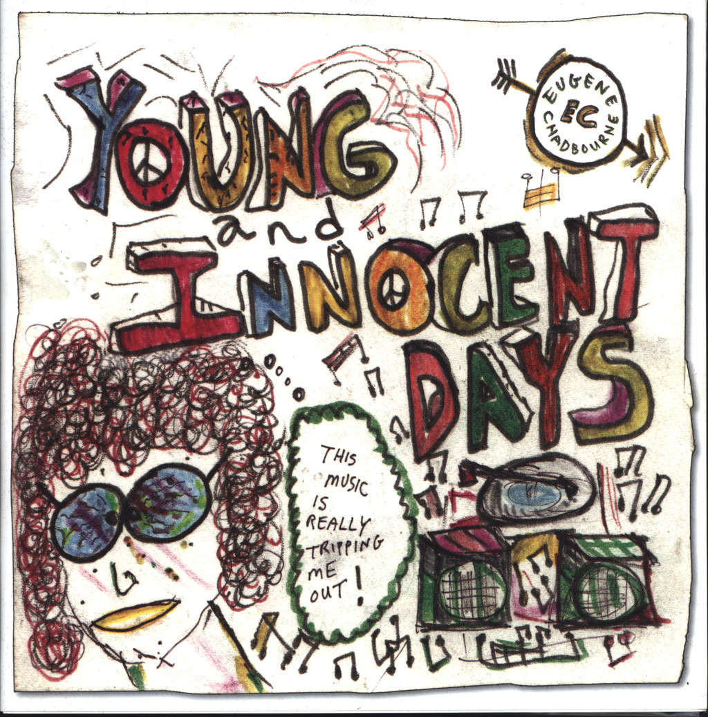"Eugene Chadbourne: Young And Innocent Days, 10"" Vinyl EP"