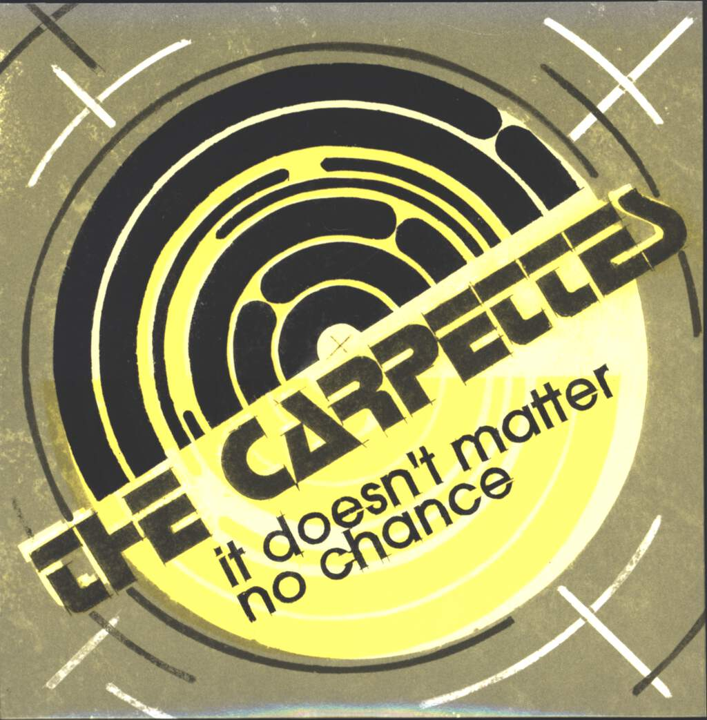 "Carpettes: It Doesn't Matter / No Chance, 7"" Single (Vinyl)"