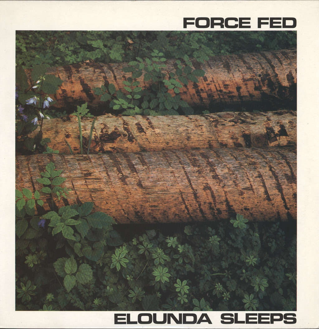 Force Fed: Elounda Sleeps, LP (Vinyl)