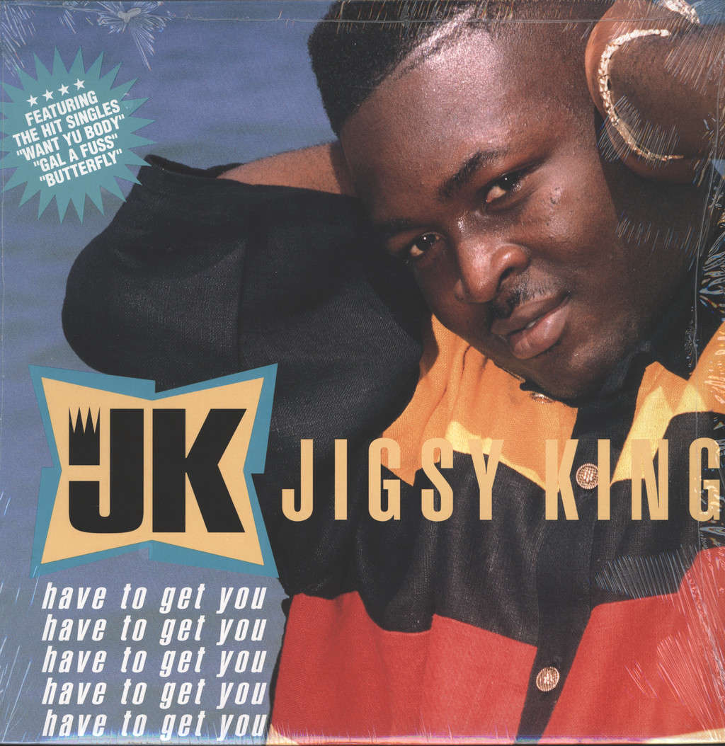 Jigsy King: Have To Get You, LP (Vinyl)