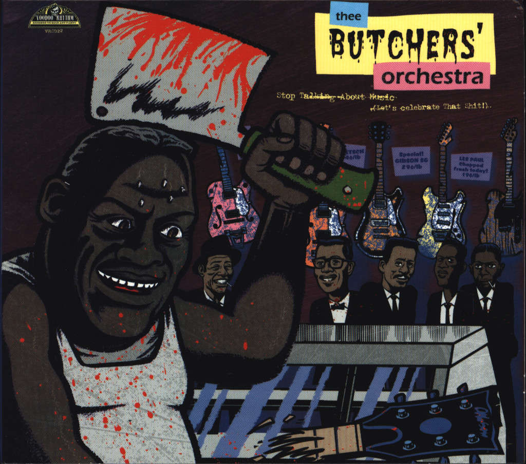 Butchers' Orchestra, Thee: Stop Talking About Music (Let's Celebrate That Shit!), CD