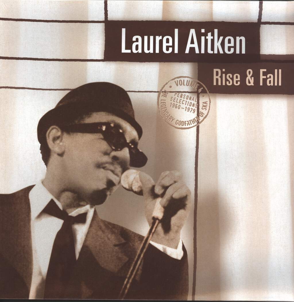 Laurel Aitken: Rise & Fall - The Legendary Godfather Of Ska  Volume 4 - Personal Selections 1960-1979, LP (Vinyl)
