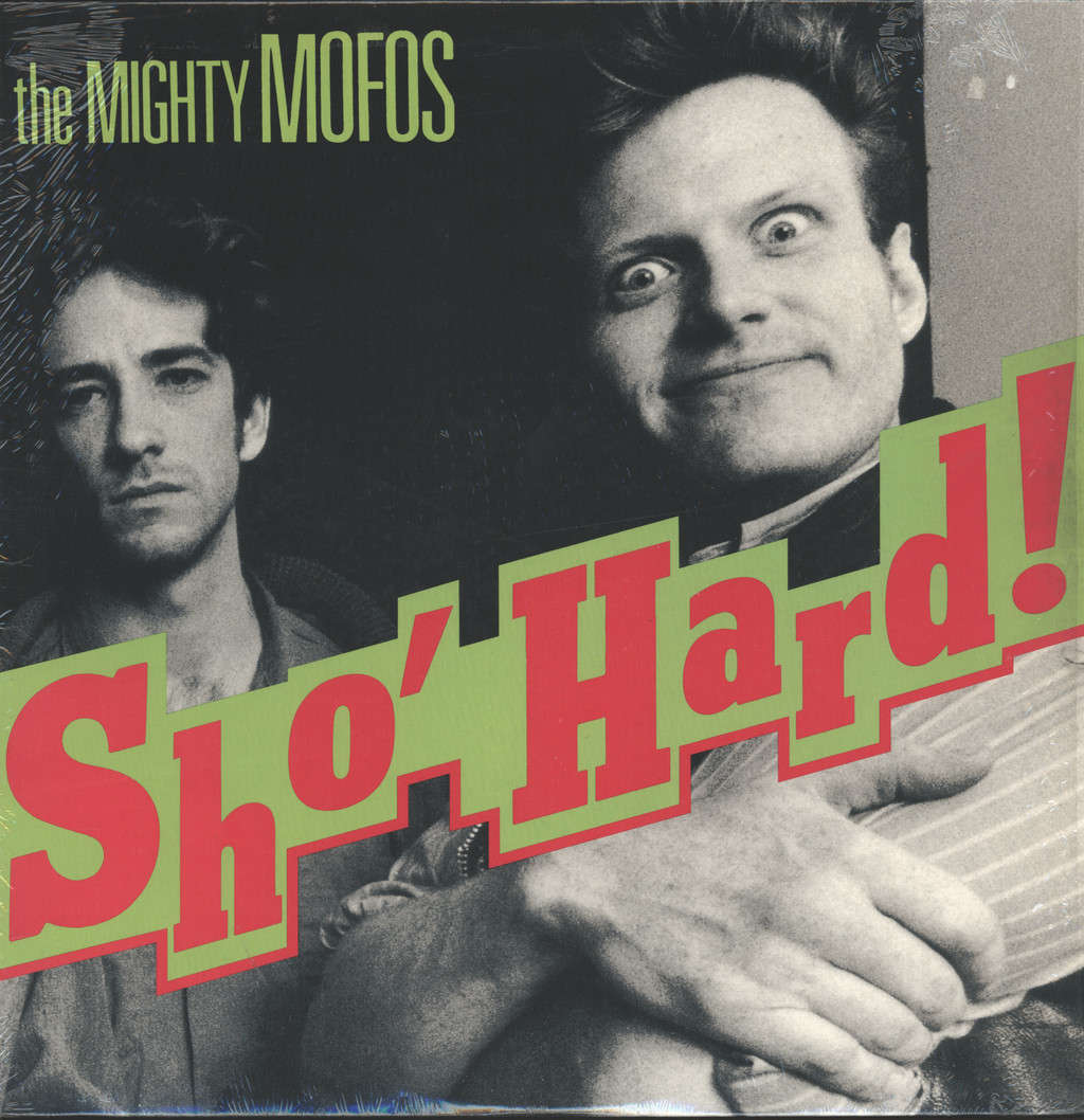 The Mighty Mofos: Sho Hard, LP (Vinyl)