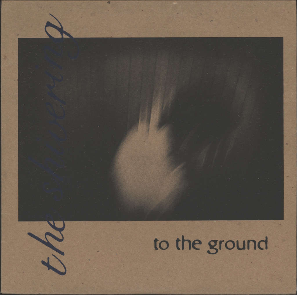 "Shivering: To The Ground, 10"" Vinyl EP"