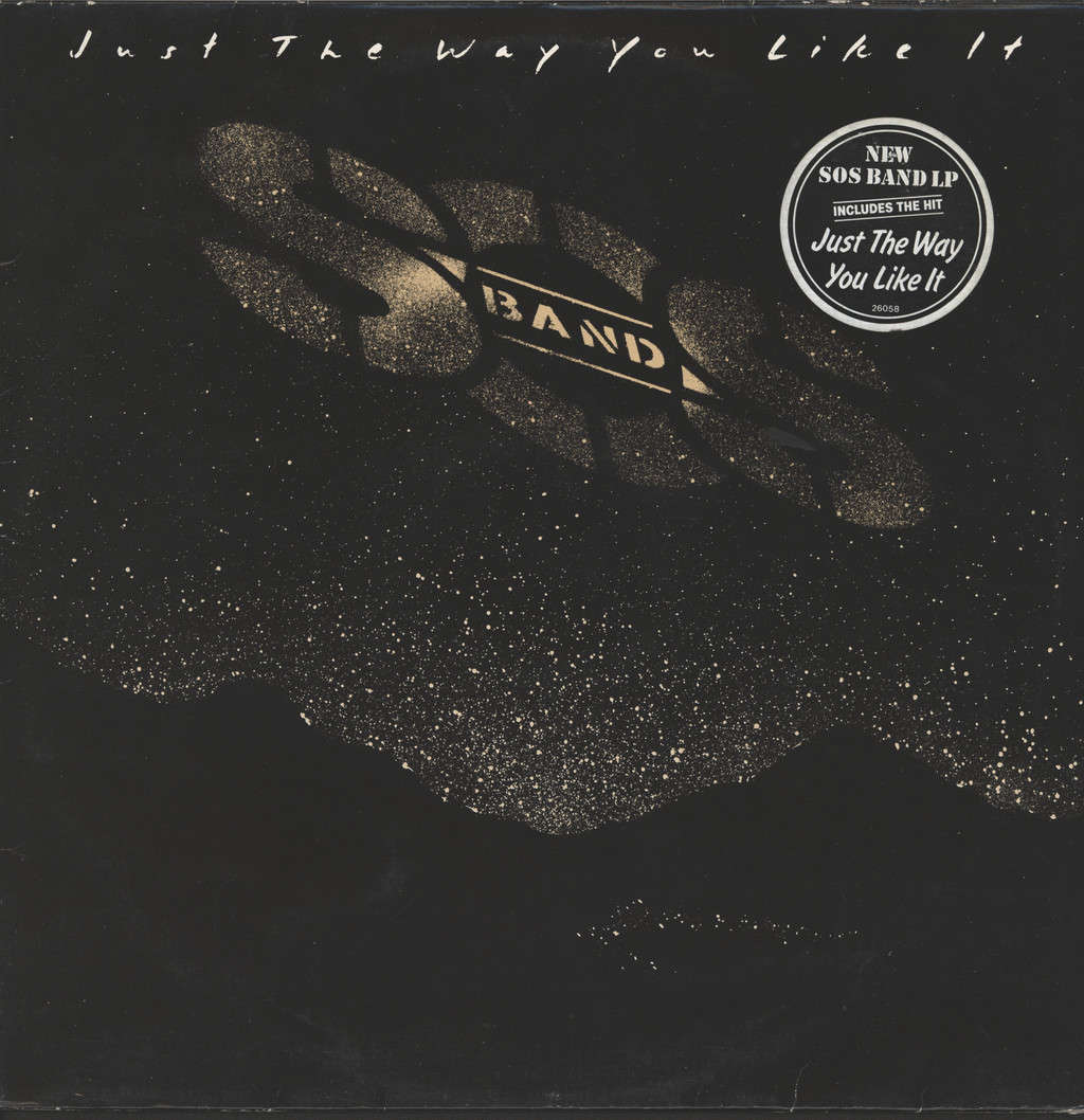 S.O.S. Band: Just The Way You Like It, LP (Vinyl)