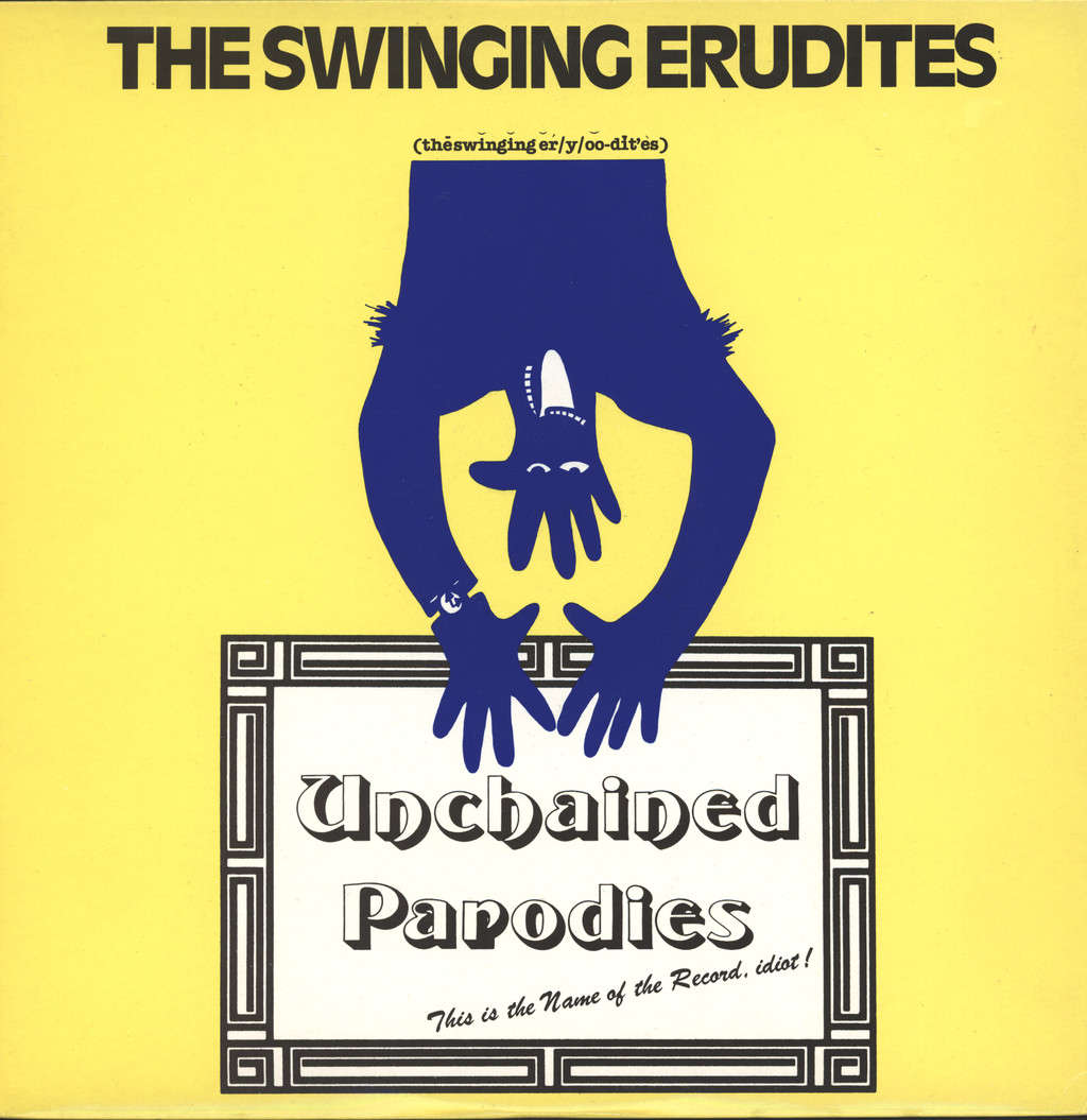 Swinging Erudites: Unchained Parodies, LP (Vinyl)