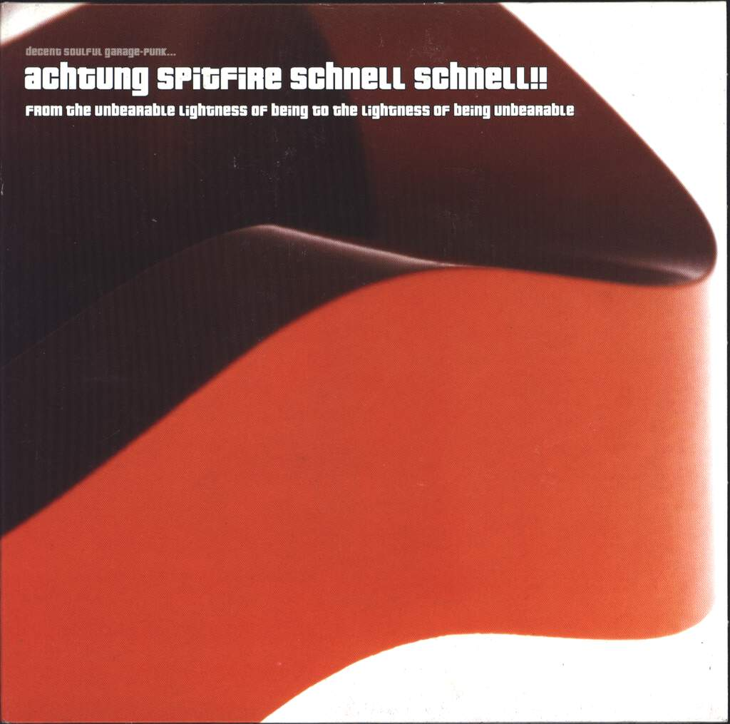 "Achtung Spitfire Schnell Schnell: From The Unbearable Lightness Of Being To The Lightness Of Being Unbearable, 7"" Single (Vinyl)"