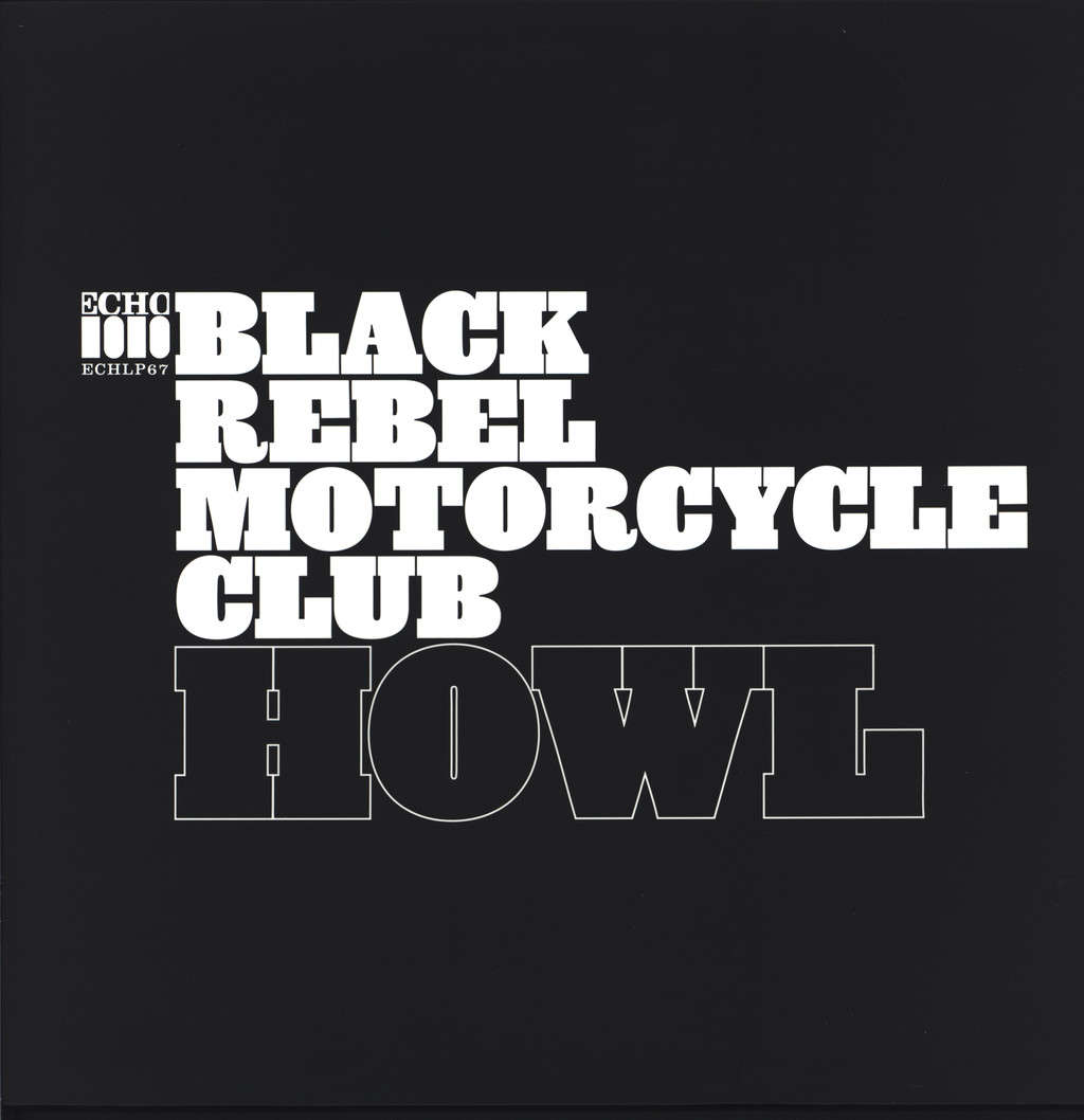 Black Rebel Motorcycle Club: Howl, LP (Vinyl)