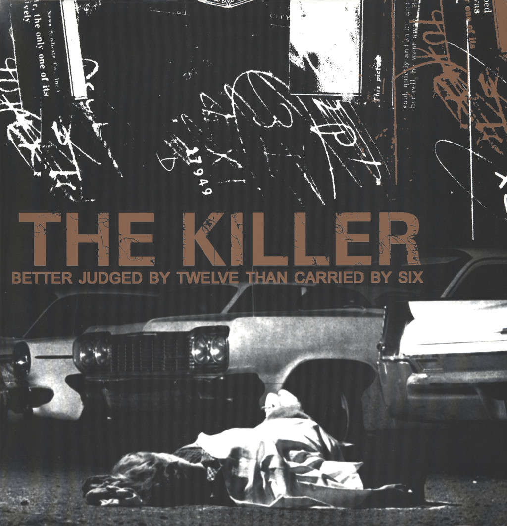 Killer: Better Judged By Twelve Than Carried By Six, LP (Vinyl)