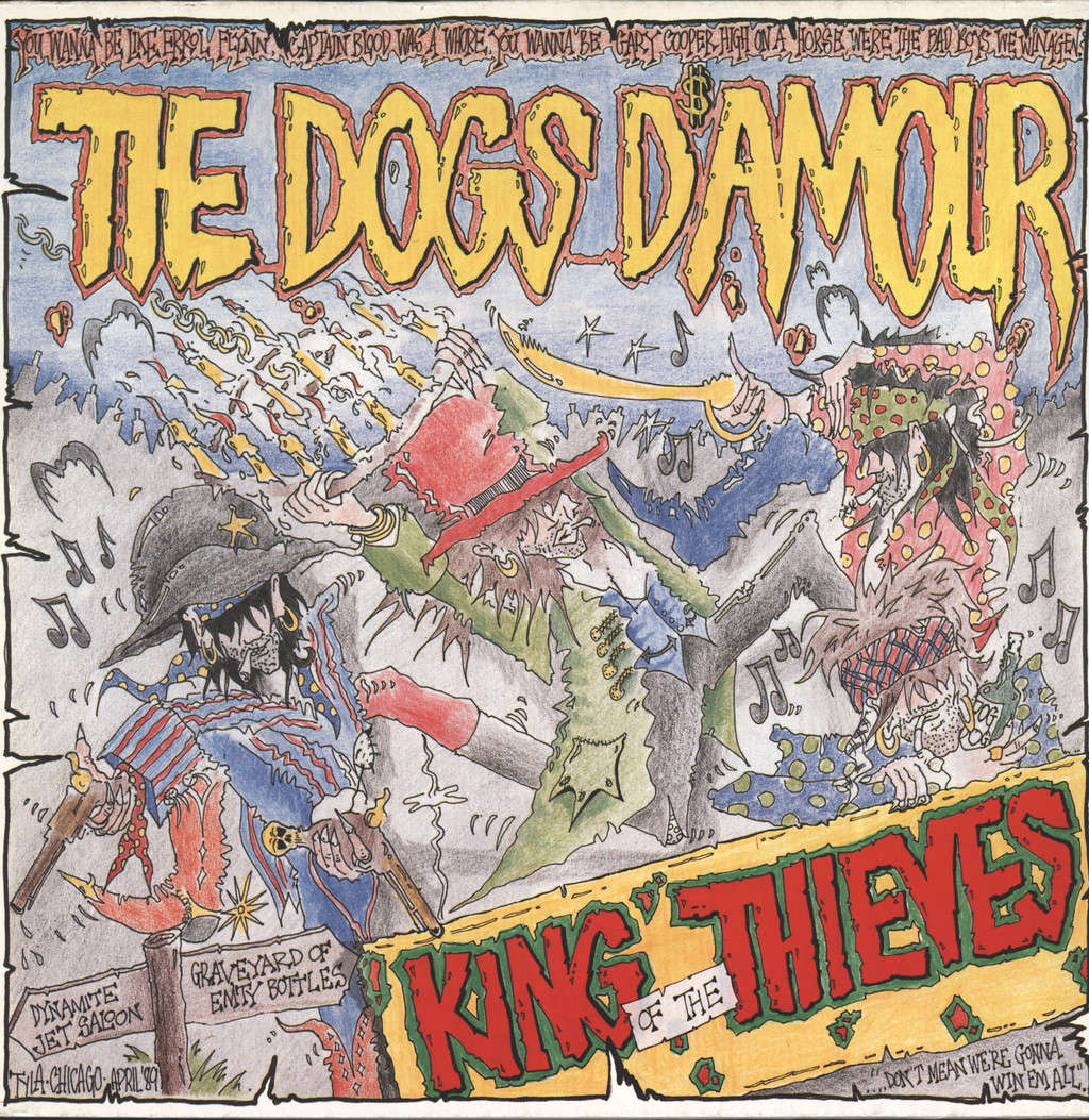 The Dogs D'Amour: King Of The Thieves, LP (Vinyl)