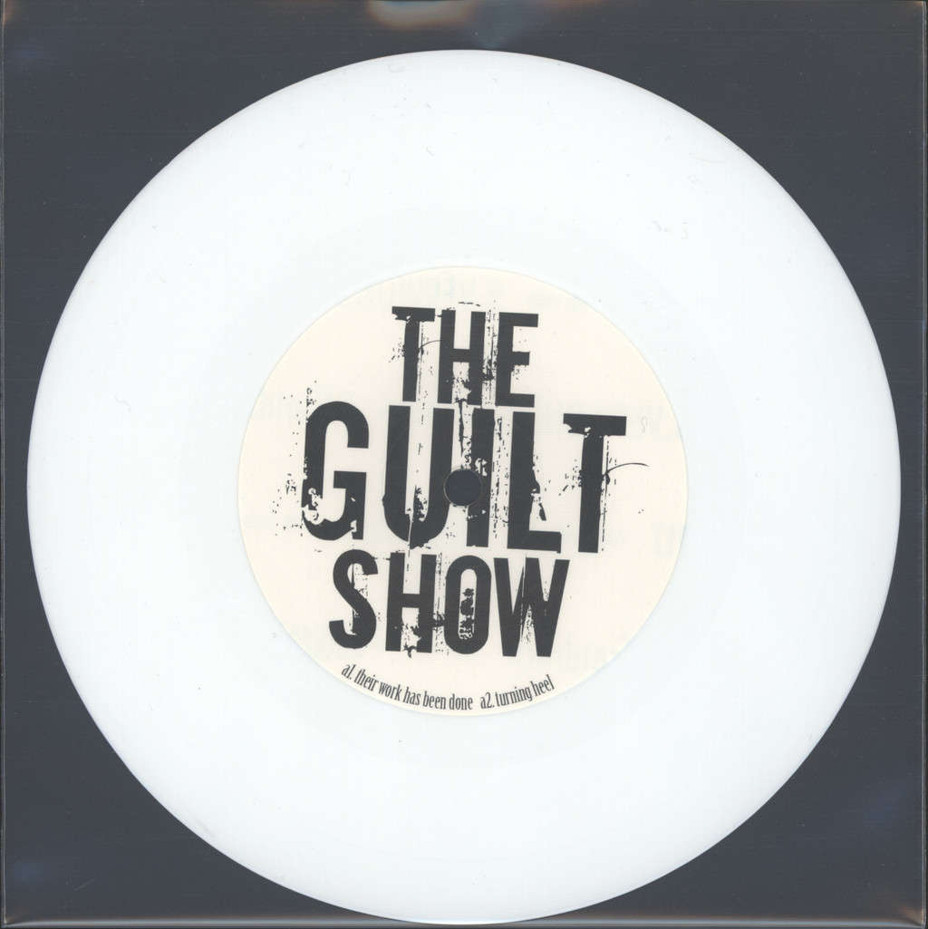 "Guilt Show: Those Who Do Wrong Deserve To Be Blamed, 7"" Single (Vinyl)"