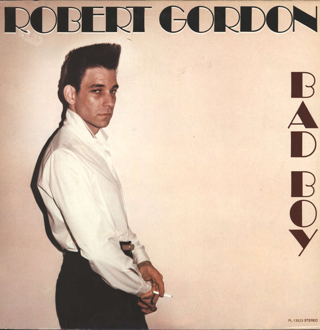 Robert Gordon: Bad Boy, LP (Vinyl)