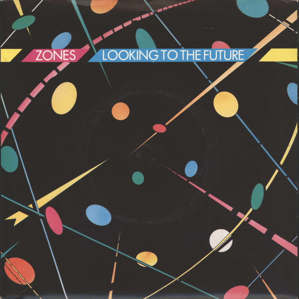 "Zones: Looking To The Future / Do It All Again, 7"" Single (Vinyl)"
