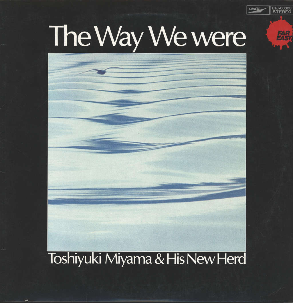 Toshiyuki Miyama & His New Herd: The Way We were, LP (Vinyl)
