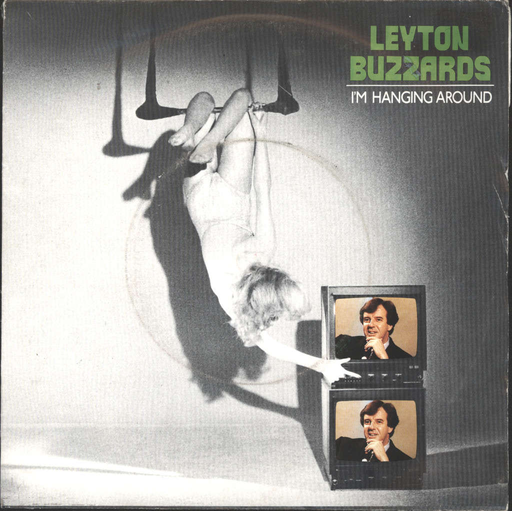 "Leyton Buzzards: I'm Hanging Around, 7"" Single (Vinyl)"