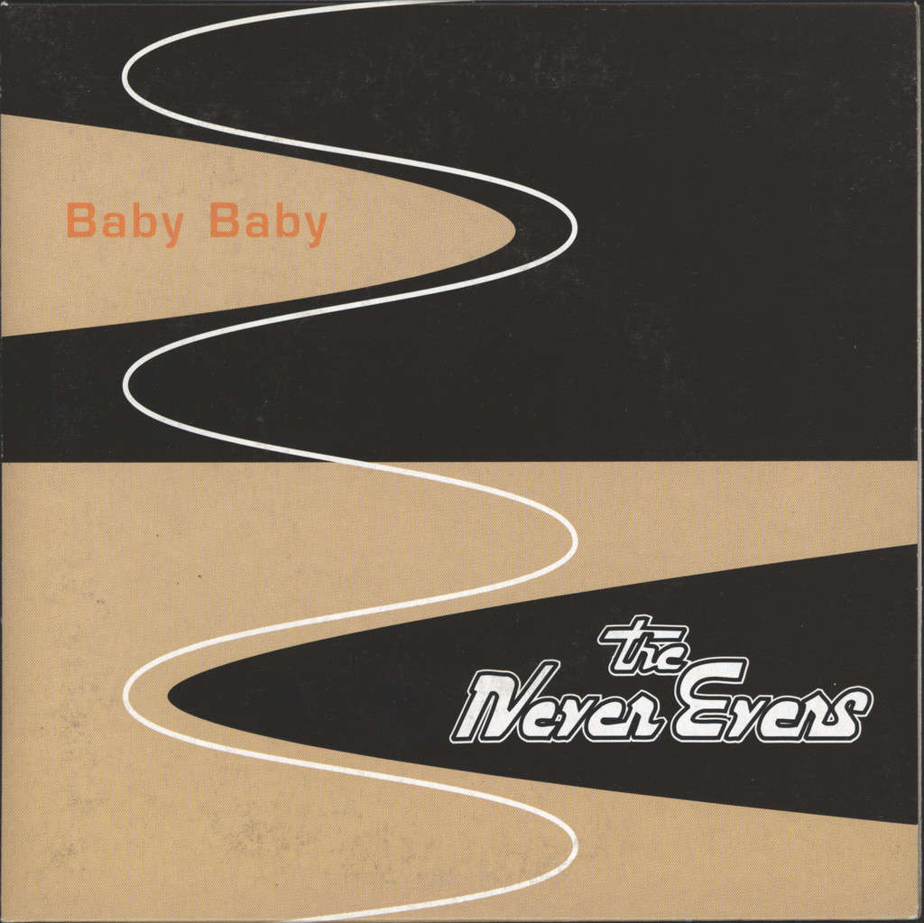 "Never Evers: Baby Baby, 7"" Single (Vinyl)"