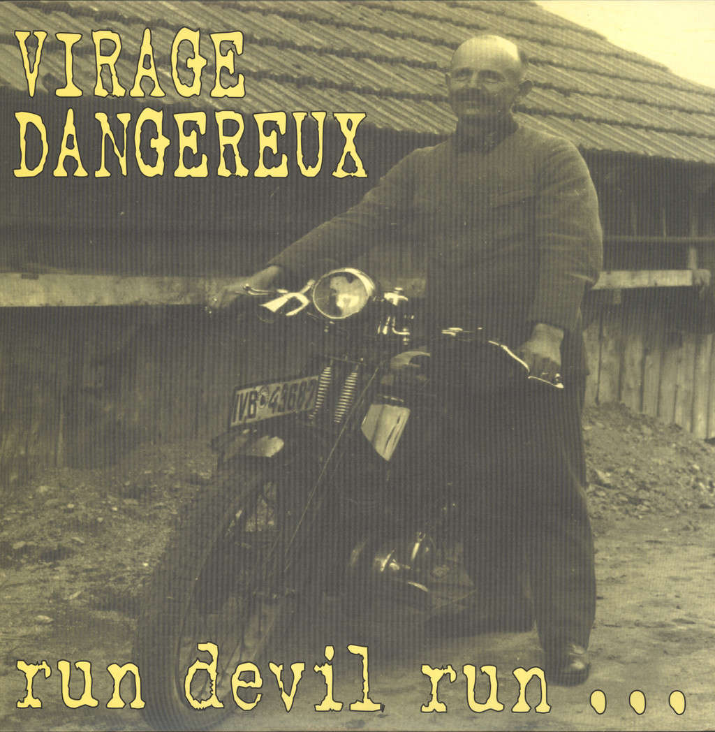 Virage Dangereux: Run Devil Run, LP (Vinyl)