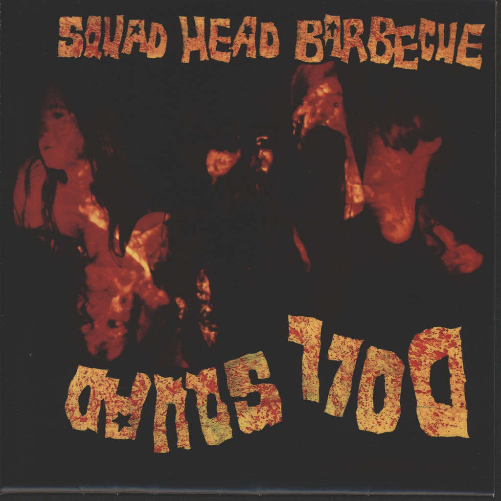 "Doll Squad: Squad Head Barbecue, 7"" Single (Vinyl)"